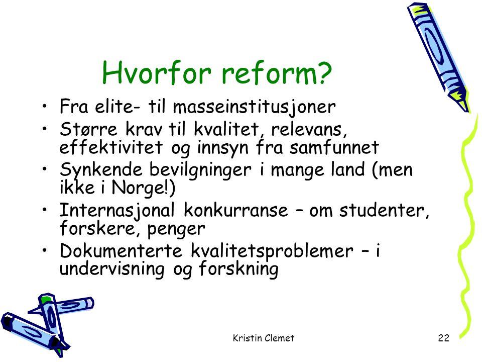 Kristin Clemet22 Hvorfor reform.