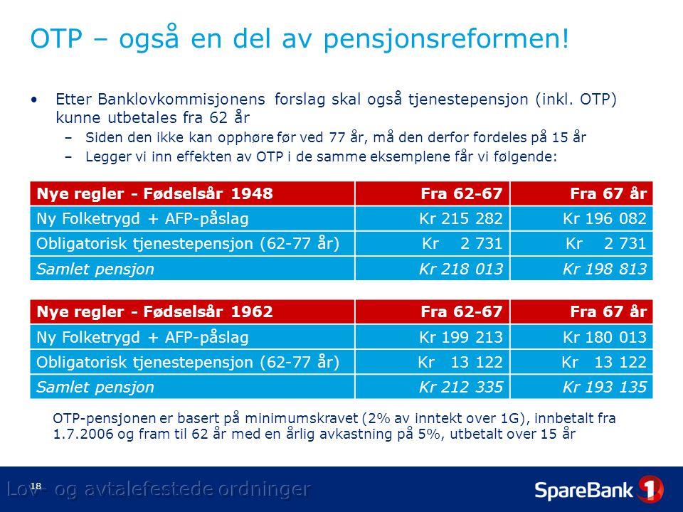 18 OTP – også en del av pensjonsreformen.