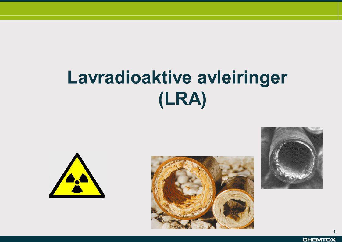 1 Lavradioaktive avleiringer (LRA)