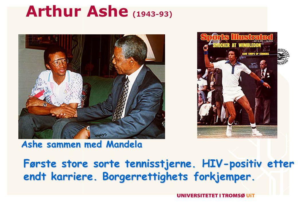 Greg Louganis 4 Olympiske gull i stup: 1984 og 1988 Var HIV-positiv i 1988 og annonserte dette i 1995.