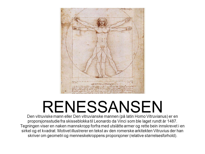 Den vitruviske mann eller Den vitruvianske mannen (på latin Homo Vitruvianus) er en proporsjonsstudie fra skisseblokka til Leonardo da Vinci som ble l