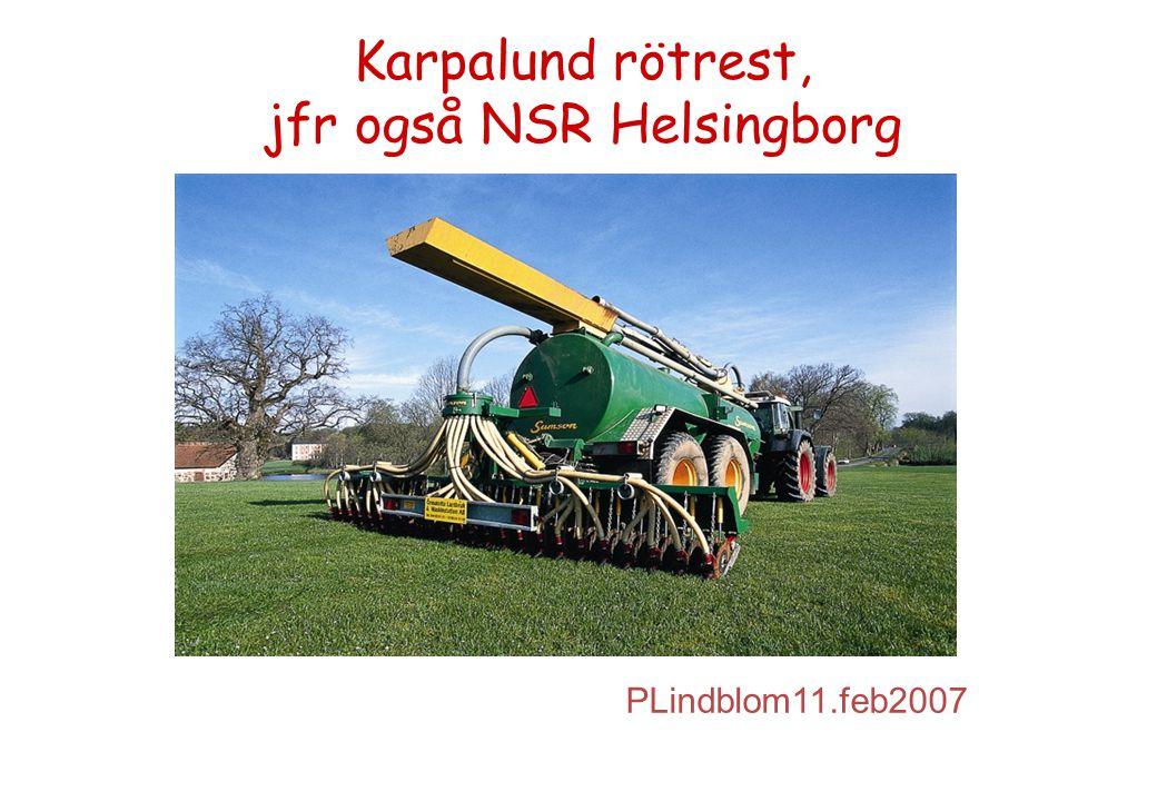 Karpalund rötrest, jfr også NSR Helsingborg PLindblom11.feb2007