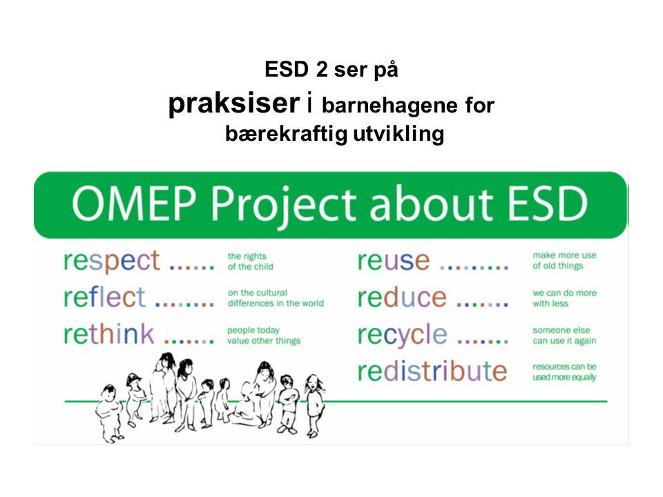 ESD 2 ser på praksiser i barnehagene for bærekraftig utvikling
