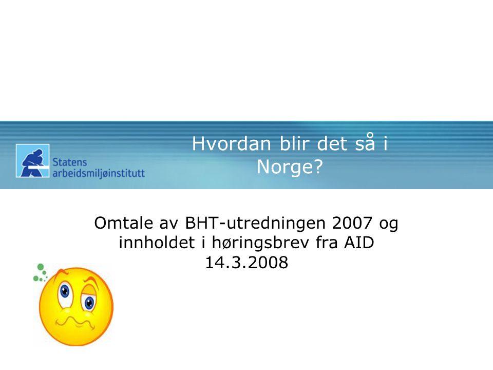 Hvordan blir det så i Norge.