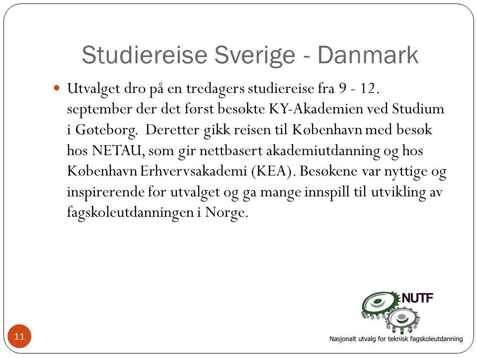 Studiereise Sverige - Danmark  Utvalget dro på en tredagers studiereise fra 9 - 12. september der det først besøkte KY-Akademien ved Studium i Gøtebo