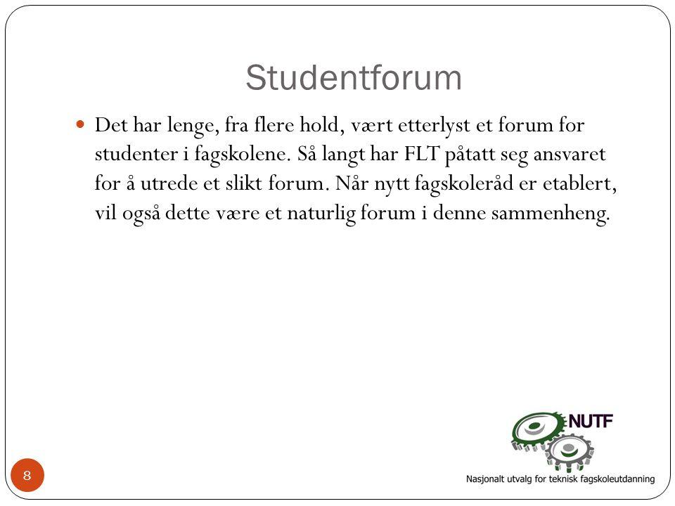 Studentforum  Det har lenge, fra flere hold, vært etterlyst et forum for studenter i fagskolene. Så langt har FLT påtatt seg ansvaret for å utrede et