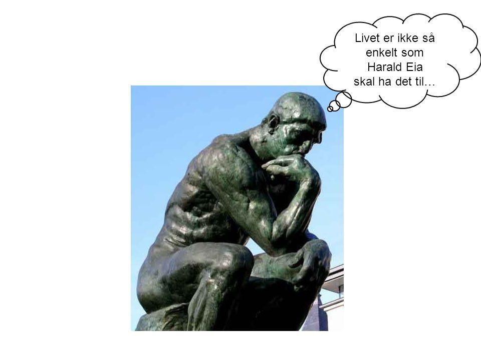 Livet er ikke så enkelt som Harald Eia skal ha det til…