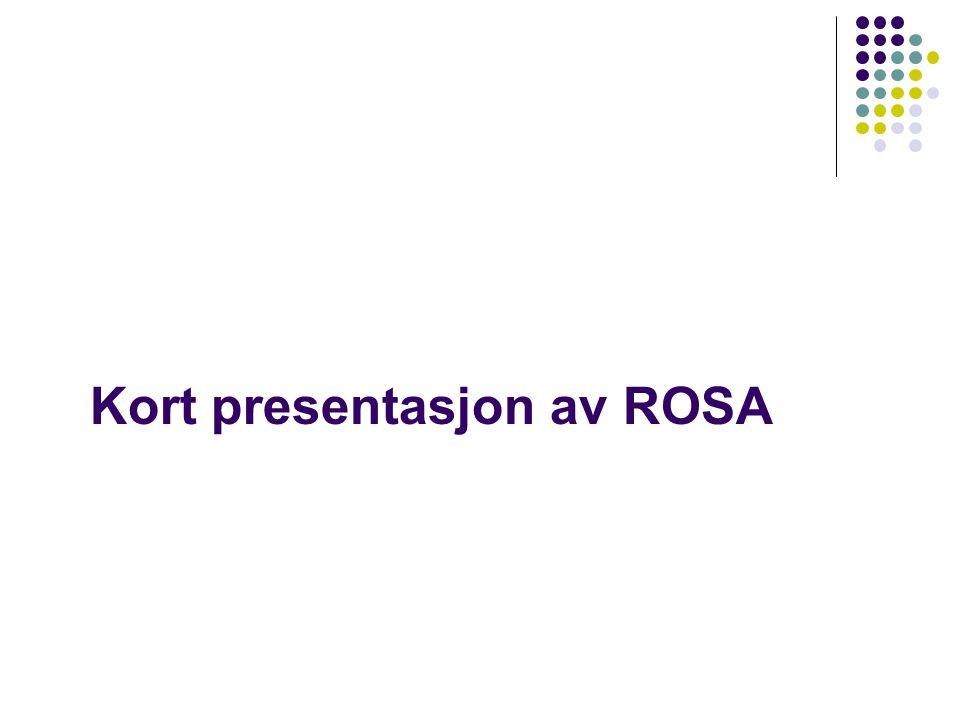 Kort presentasjon av ROSA