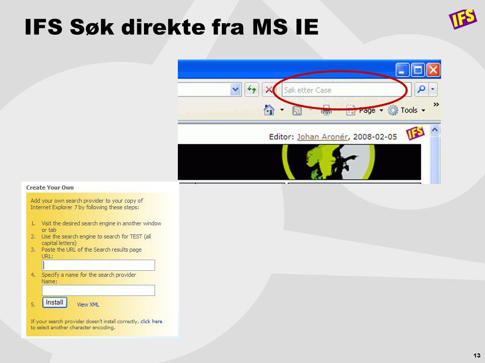 13 IFS Søk direkte fra MS IE