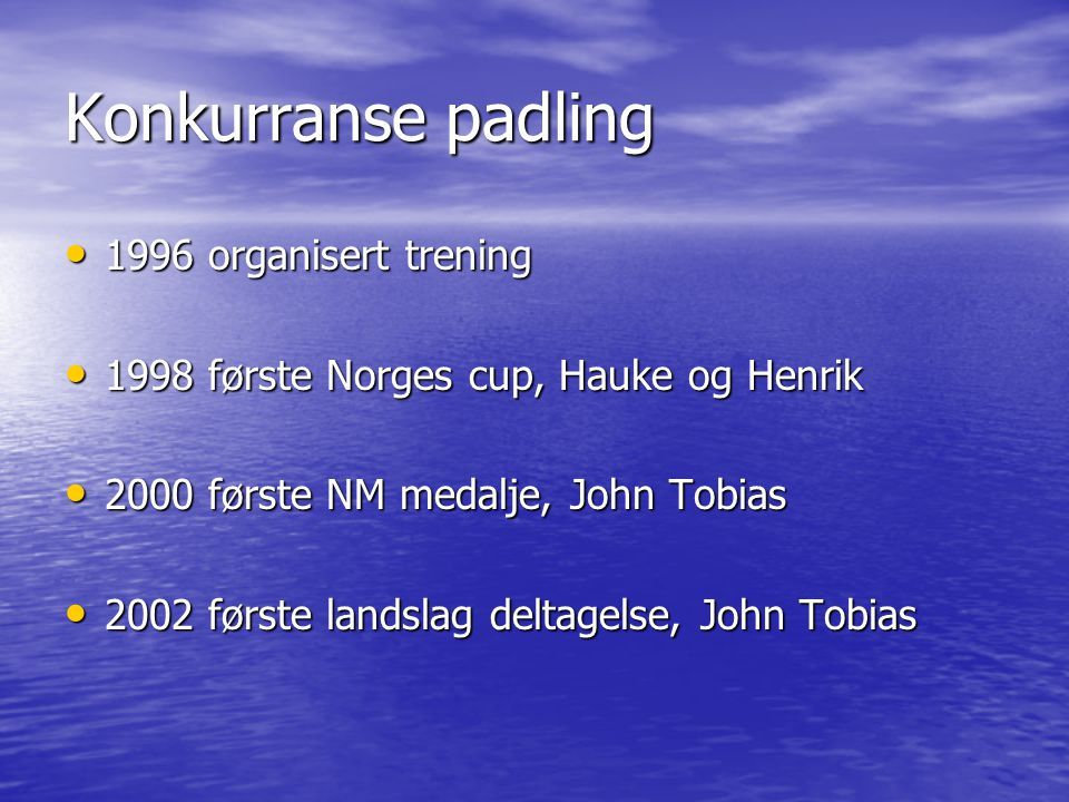 • 2003 NM gull, John Tobias • K4, Julie, Miriam, Tone Alise og Margrete • 2004 • NM Maraton • VM Maraton • Nordisk Finland