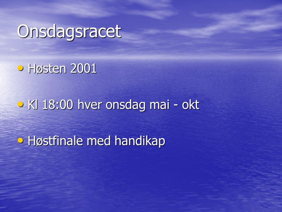 Onsdagsracet • Høsten 2001 • Kl 18:00 hver onsdag mai - okt • Høstfinale med handikap