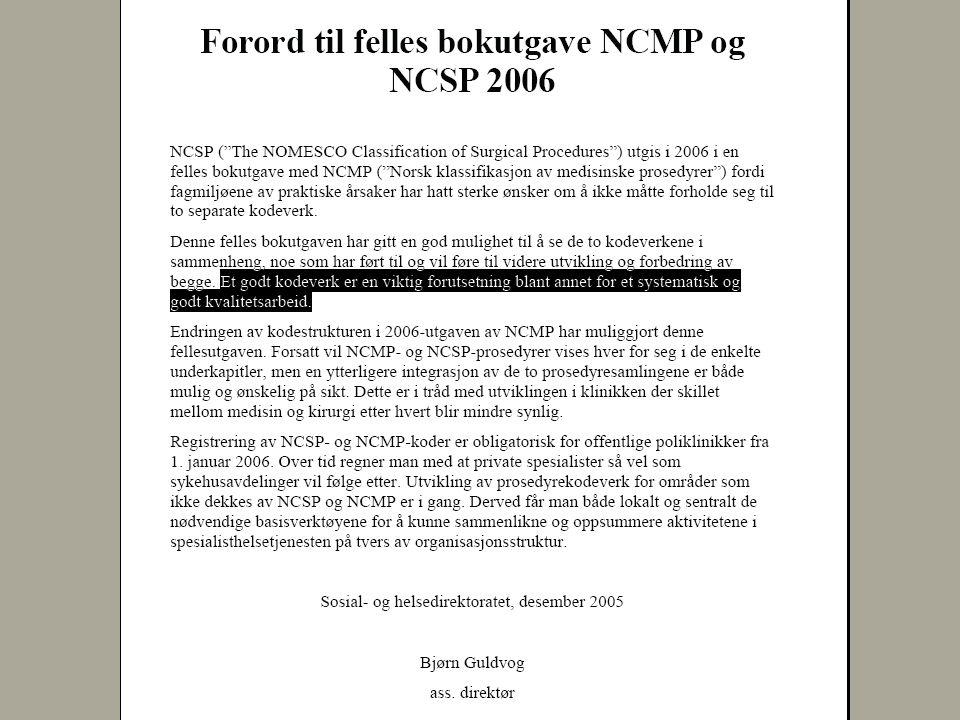 9 februar, 2004 Råd for tilrettelegging lokalt • Et eksemplar av felles bokutgave NCSP og NCMP for 2006 i alle registreringsrom • Felles bokutgave vil foreligge fra 1/12-2005 • Felles søkeverktøy ferdigstilles medio desember 2005