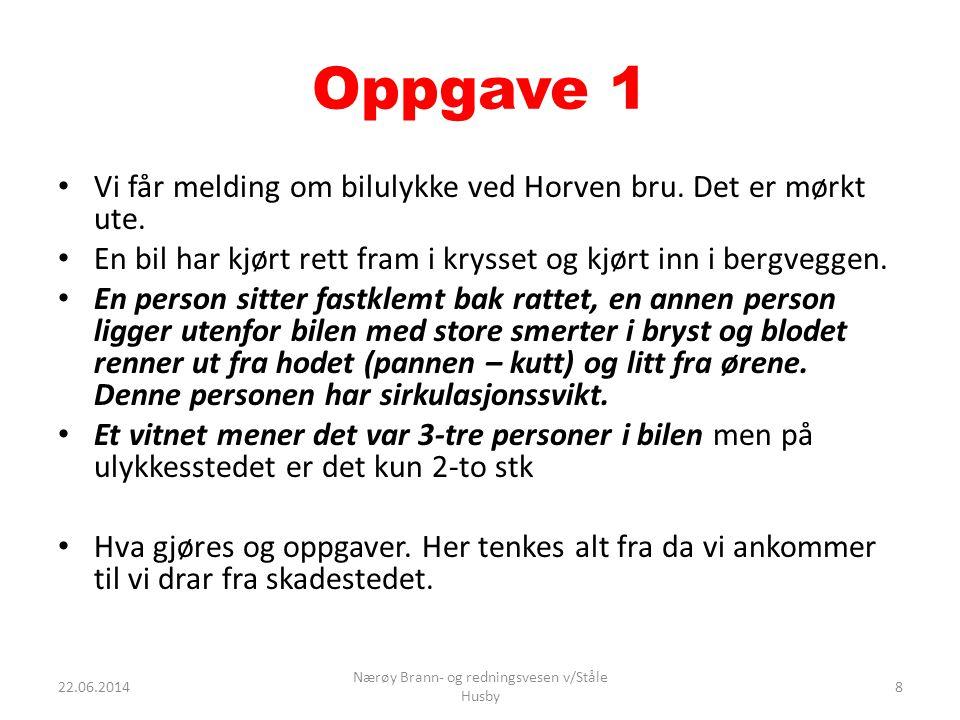 Oppgave 2 • Vi får melding om kollisjon mellom en privatbil og en skolebuss like ved Værum private oppvekstsenter.