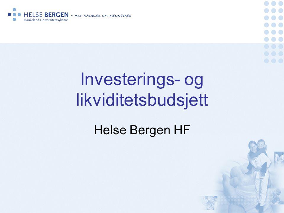 Investerings- og likviditetsbudsjett Helse Bergen HF