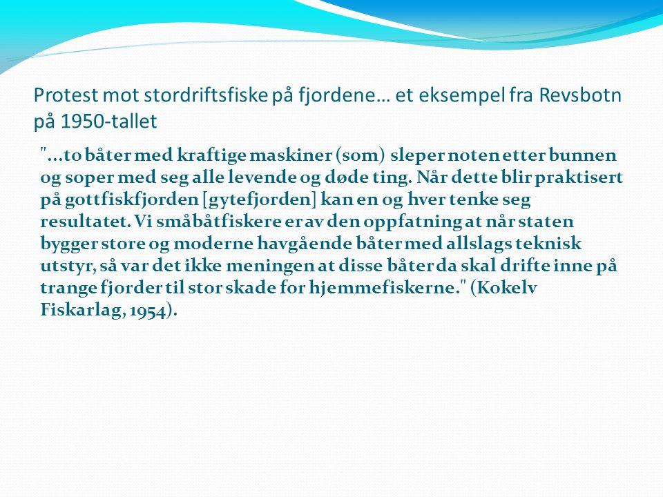 Protest mot stordriftsfiske på fjordene… et eksempel fra Revsbotn på 1950-tallet