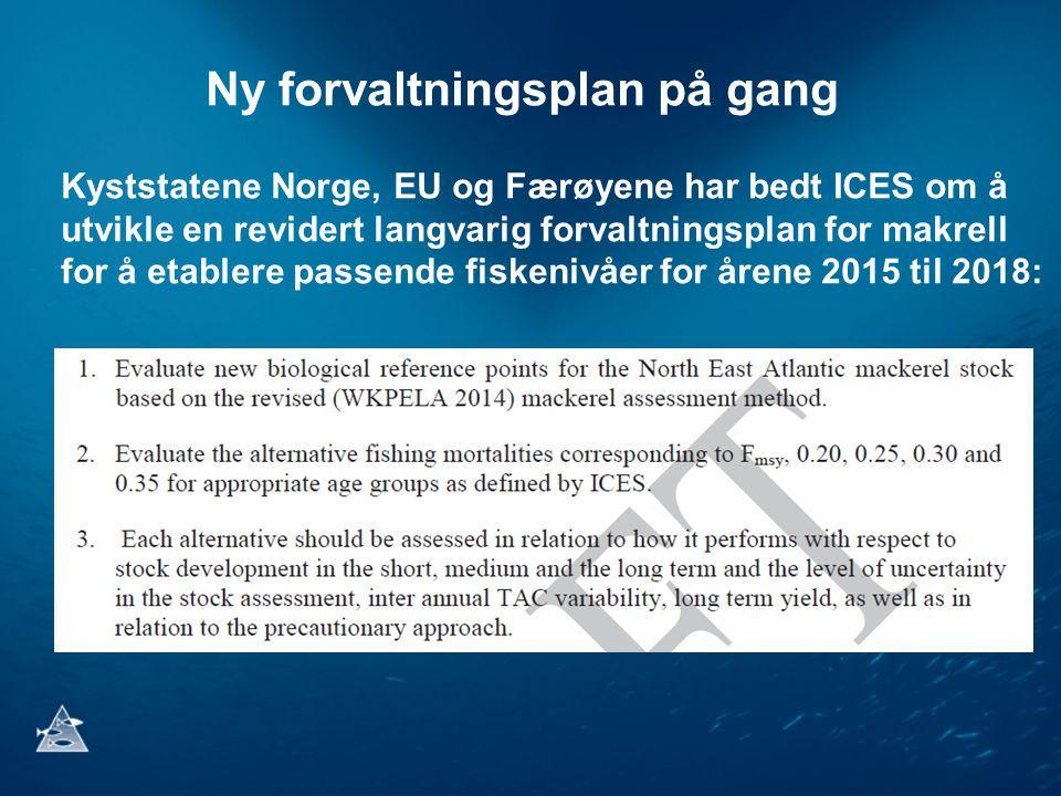 Ny forvaltningsplan på gang Kyststatene Norge, EU og Færøyene har bedt ICES om å utvikle en revidert langvarig forvaltningsplan for makrell for å etab