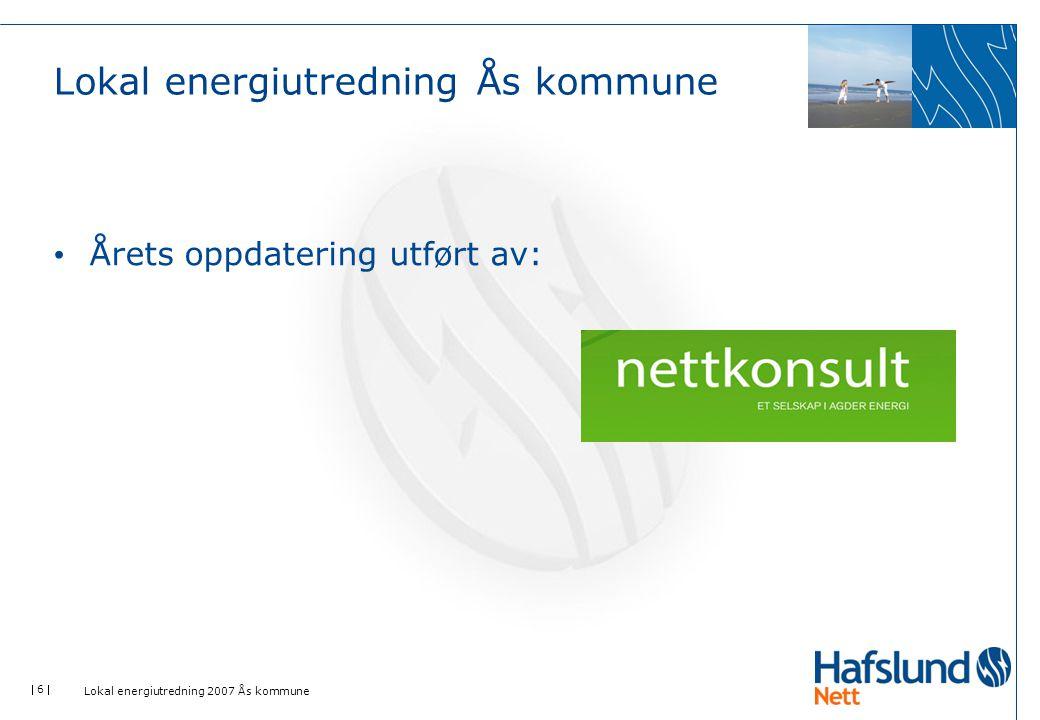  17  Lokal energiutredning 2007 - Ås kommune