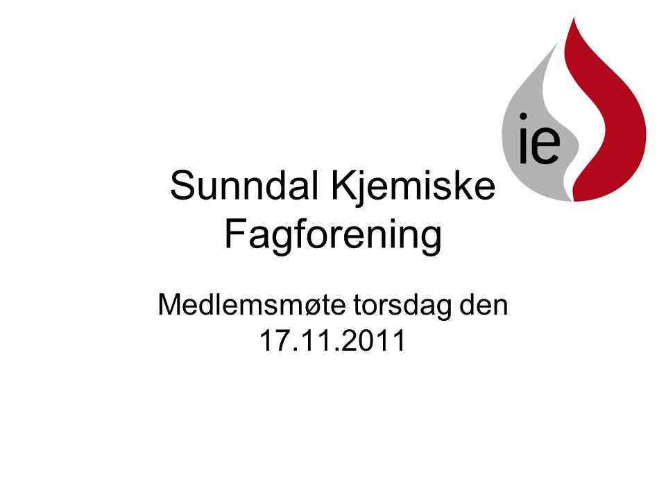 Sunndal Kjemiske Fagforening Medlemsmøte torsdag den 17.11.2011