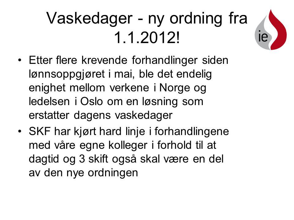 Vaskedager - ny ordning fra 1.1.2012.