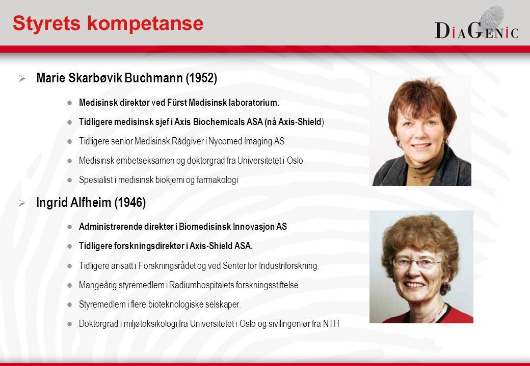 Styrets kompetanse  Marie Skarbøvik Buchmann (1952)  Medisinsk direktør ved Fürst Medisinsk laboratorium.