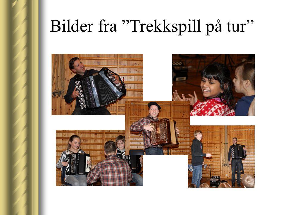"""Bilder fra """"Trekkspill på tur"""""""