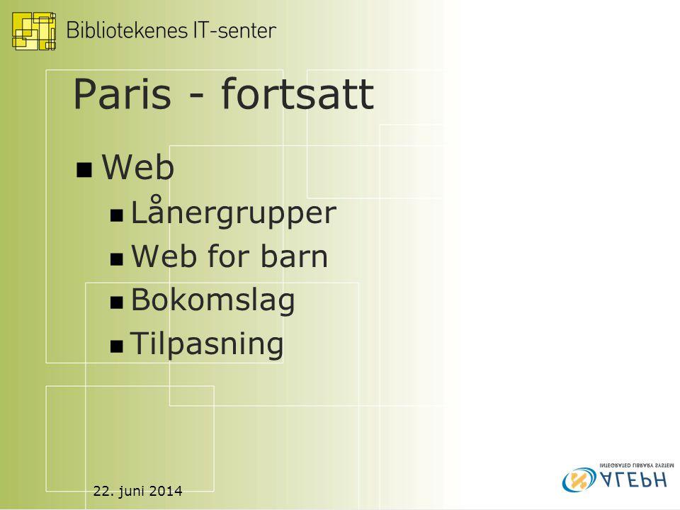 22. juni 2014 Paris - fortsatt  Web  Lånergrupper  Web for barn  Bokomslag  Tilpasning