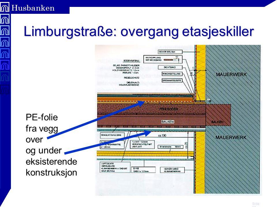 Side 22 Husbanken Limburgstraße: overgang etasjeskiller PE-folie fra vegg over og under eksisterende konstruksjon