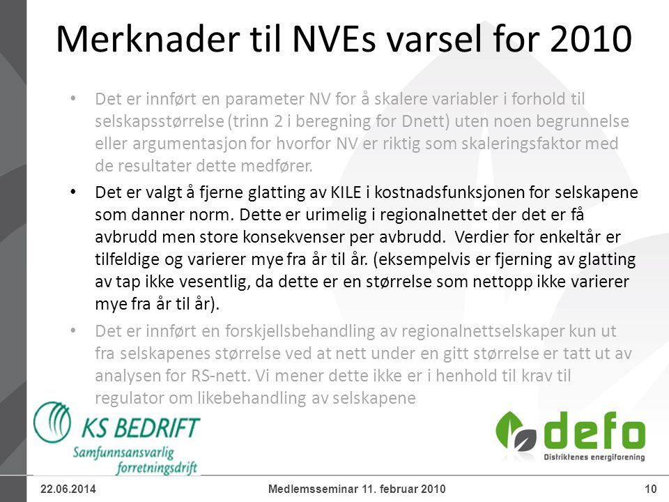 22.06.201410Medlemsseminar 11. februar 2010 • Det er innført en parameter NV for å skalere variabler i forhold til selskapsstørrelse (trinn 2 i beregn