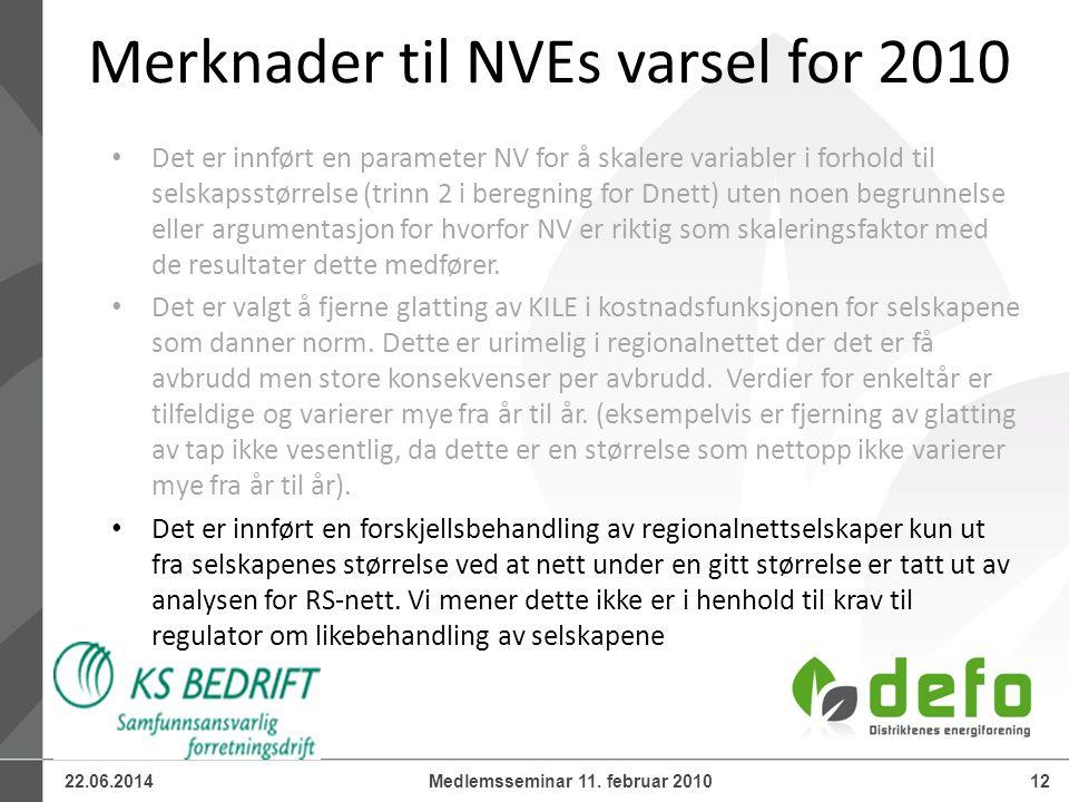 22.06.201412Medlemsseminar 11. februar 2010 • Det er innført en parameter NV for å skalere variabler i forhold til selskapsstørrelse (trinn 2 i beregn