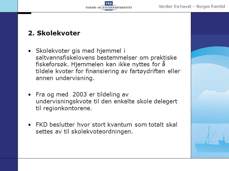Verdier fra havet – Norges framtid Lærlingeordning •Stiftelsen Norsk Maritim Kompetanse administrerer en ordning som gir tilskudd til å ha lærlinger om bord i skipsflåten.