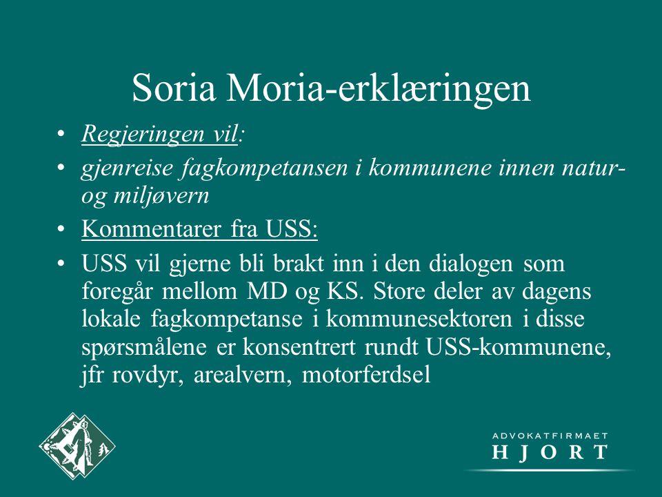 Soria Moria-erklæringen •Regjeringen vil: •gjenreise fagkompetansen i kommunene innen natur- og miljøvern •Kommentarer fra USS: •USS vil gjerne bli br