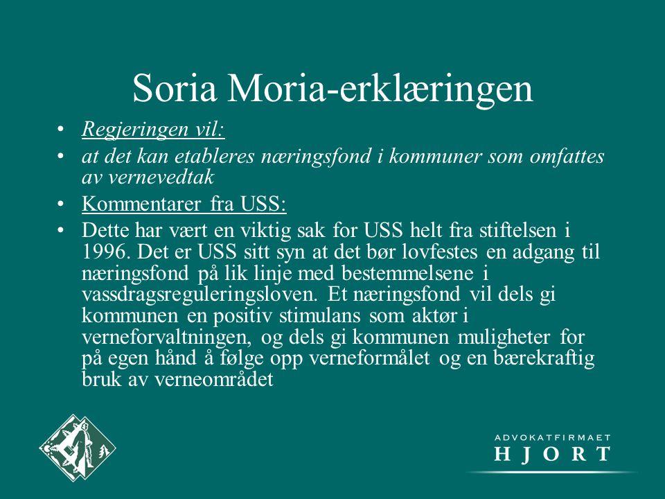 Soria Moria-erklæringen •Regjeringen vil: •at det kan etableres næringsfond i kommuner som omfattes av vernevedtak •Kommentarer fra USS: •Dette har væ