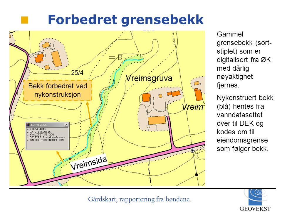 Gårdskart, rapportering fra bøndene.Marker på kartet hva som er fjernet.