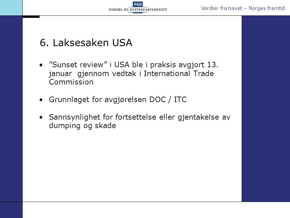 Verdier fra havet – Norges framtid •Doha-rundens formål er bl.a.