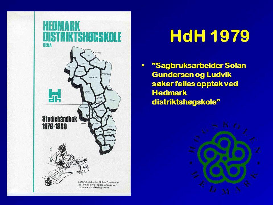 """HdH 1979 •""""Sagbruksarbeider Solan Gundersen og Ludvik søker felles opptak ved Hedmark distriktshøgskole"""""""