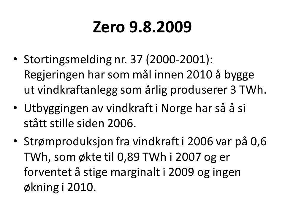 Zero 9.8.2009 • Stortingsmelding nr.