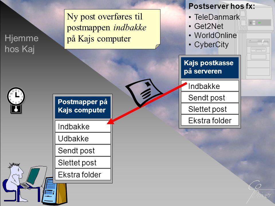 Webmail •Kaj kan også åbne sin postkasse med webmail •Til webmail skal der kun bruges: –En Internetbrowser og adgang til Internet –Brugernavn (ofte e-mail-adressen) –Adgangskode •Der skal ikke bruges et specielt postprogram •Der overføres ikke post til Kajs computer •Webmail fungerer kun, når man er online Sådan…