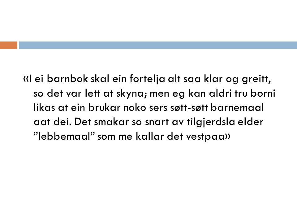 Fortellingenes holdninger til barn  Rasmus Løland: «Vaarblomsten» viser utprøvende, selvstendig tenkende barn.