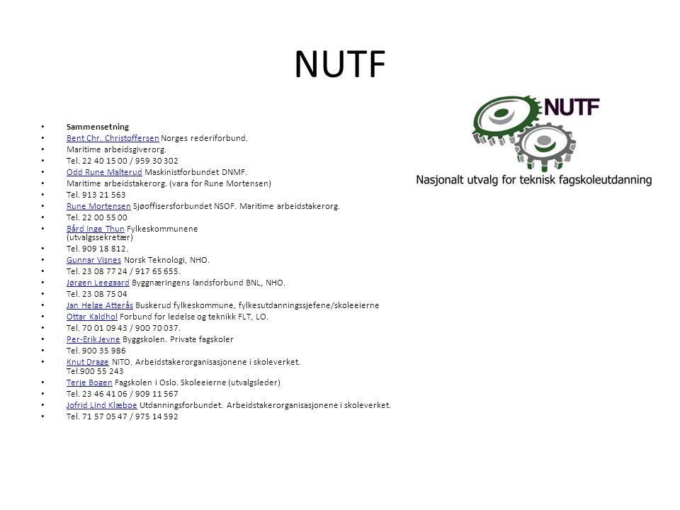 NUTF • Sammensetning • Bent Chr. Christoffersen Norges rederiforbund.