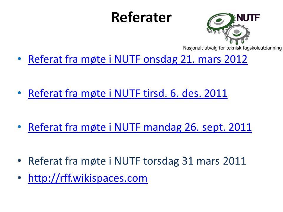 Referater • Referat fra møte i NUTF onsdag 21. mars 2012 Referat fra møte i NUTF onsdag 21.