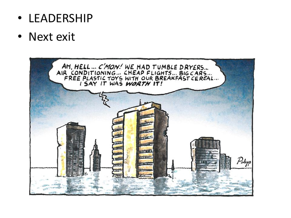 • LEADERSHIP • Next exit
