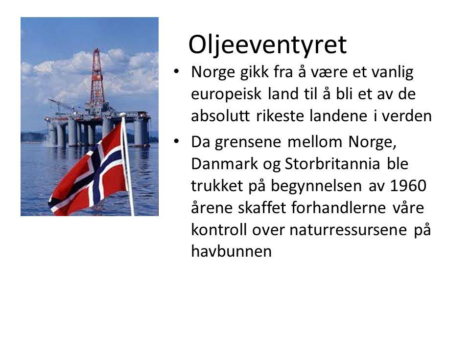 Oljeeventyret • Norge gikk fra å være et vanlig europeisk land til å bli et av de absolutt rikeste landene i verden • Da grensene mellom Norge, Danmar