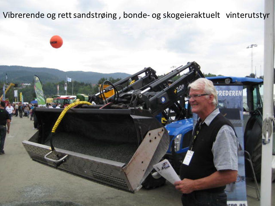 Vibrerende og rett sandstrøing, bonde- og skogeieraktuelt vinterutstyr