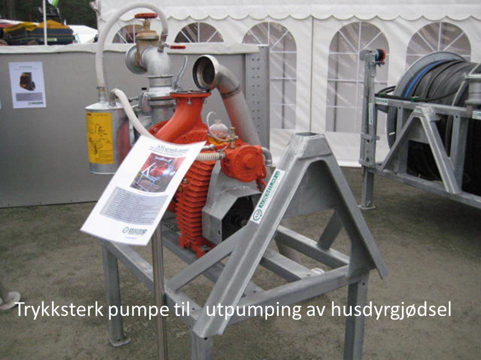 Trykksterk pumpe til utpumping av husdyrgjødsel