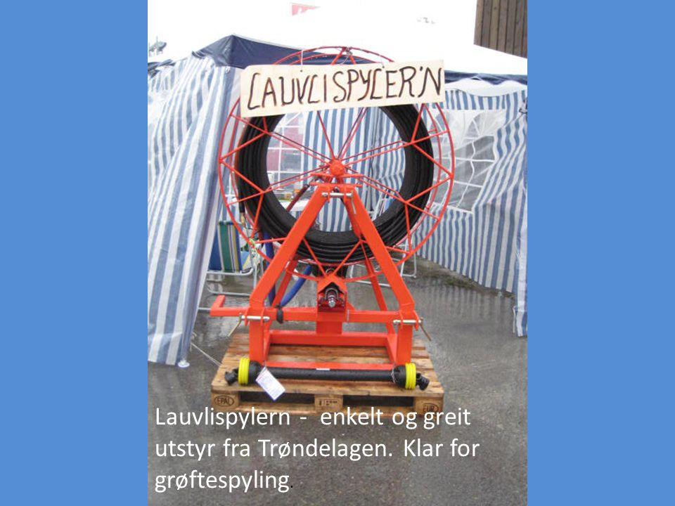 Lauvlispylern - enkelt og greit utstyr fra Trøndelagen. Klar for grøftespyling.