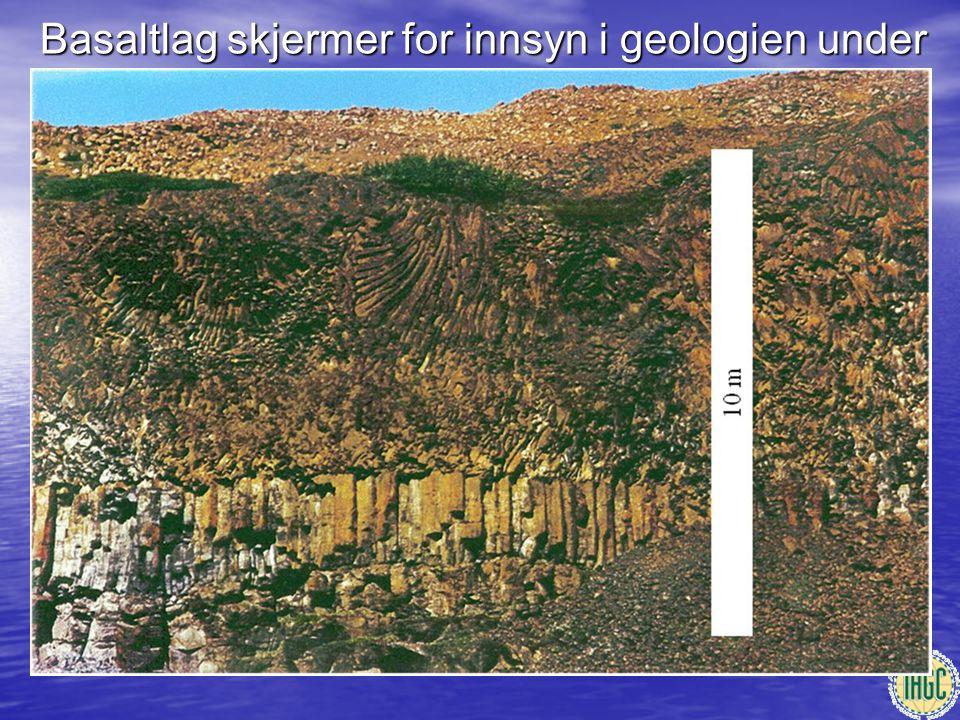 Basaltlag skjermer for innsyn i geologien under