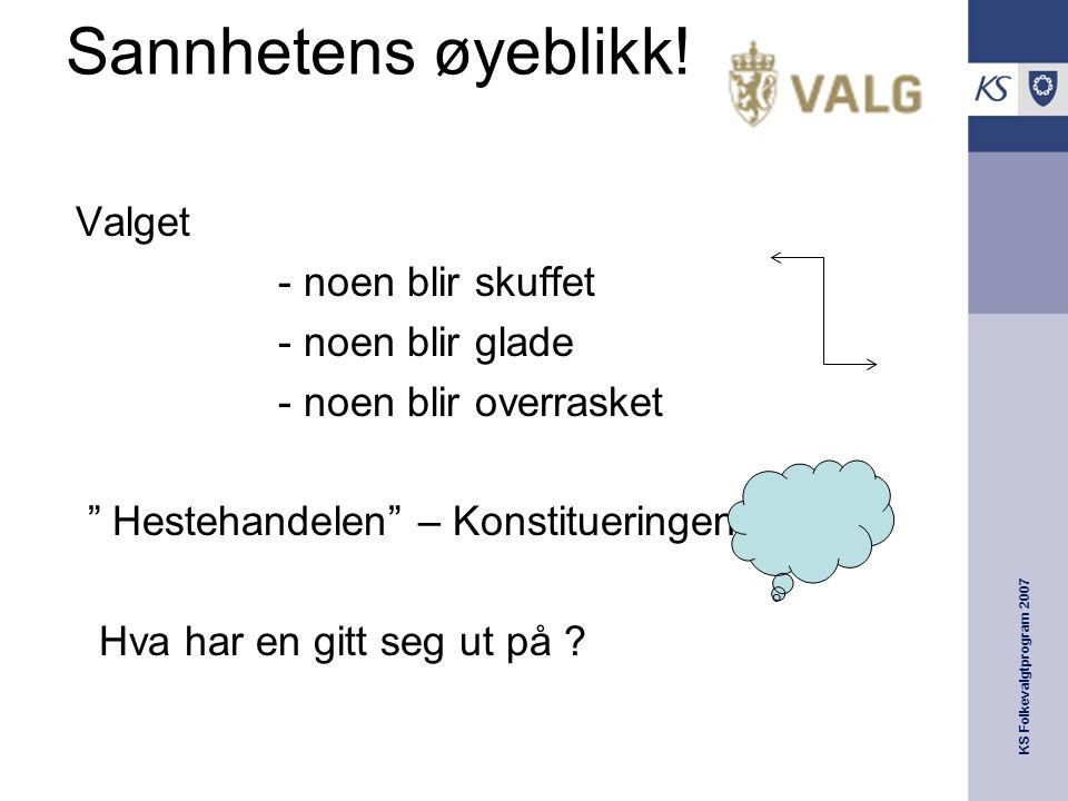 KS Folkevalgtprogram 2007 Sannhetens øyeblikk.