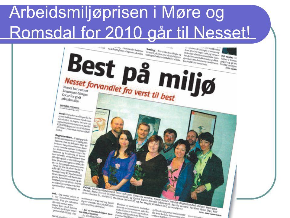 Arbeidsmiljøprisen i Møre og Romsdal for 2010 går til Nesset!