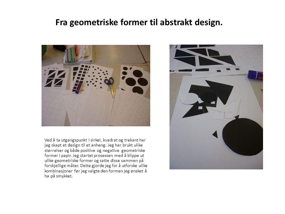Fra geometriske former til abstrakt design. Ved å ta utgangspunkt i sirkel, kvadrat og trekant har jeg skapt et design til et anheng. Jeg har brukt ul
