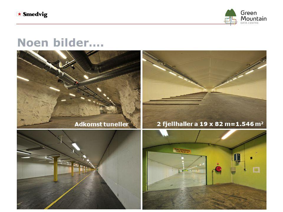 Noen bilder…. Adkomst tuneller 2 fjellhaller a 19 x 82 m=1.546 m 2